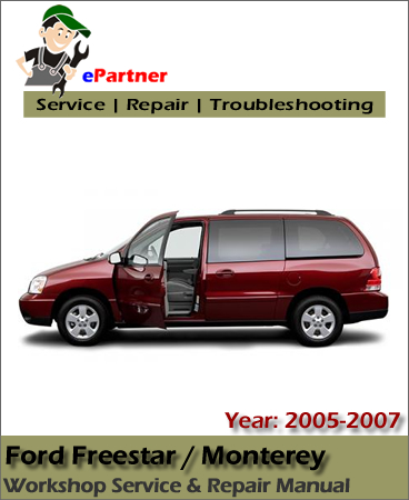 Ford Freestar 2005-2007 Service Repair Manual