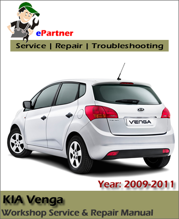 Kia Venga 2009 2010 2011 Service Repair Manual Car Service