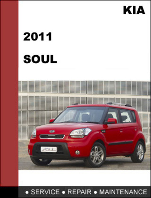 Kia Soul 2011 Technical Worshop Service Repair Manual