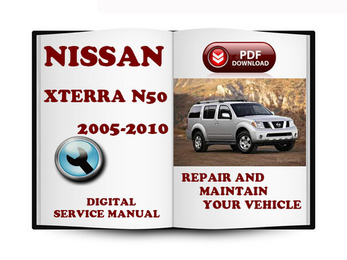 2005 2007 2008 2010 Nissan Xterra Technical Workshop